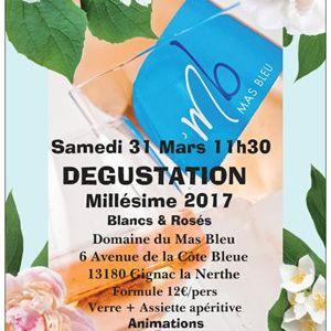 DÉGUSTATION DU MILLÉSIME 2017 Samedi 31 Mars 11h30 au caveau de Gignac